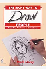 RIGHT WAY TO DRAW PEOPLE (Mark Linley Drawing) Paperback