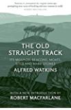 The Old Straight Track (English Edition)