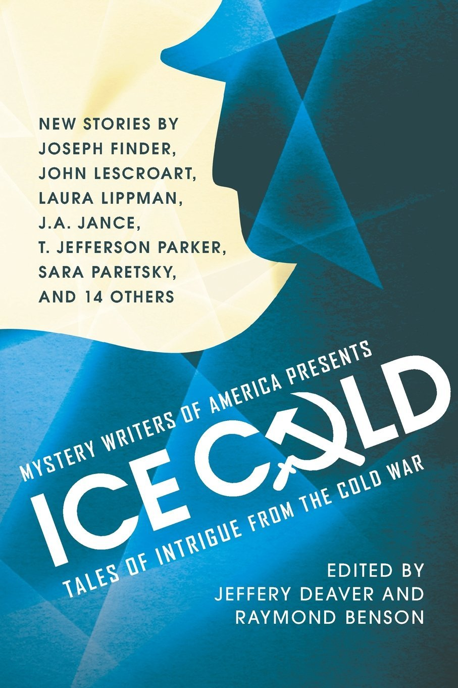 Read Online Mystery Writers of America Presents Ice Cold: Tales of Intrigue from the Cold War PDF