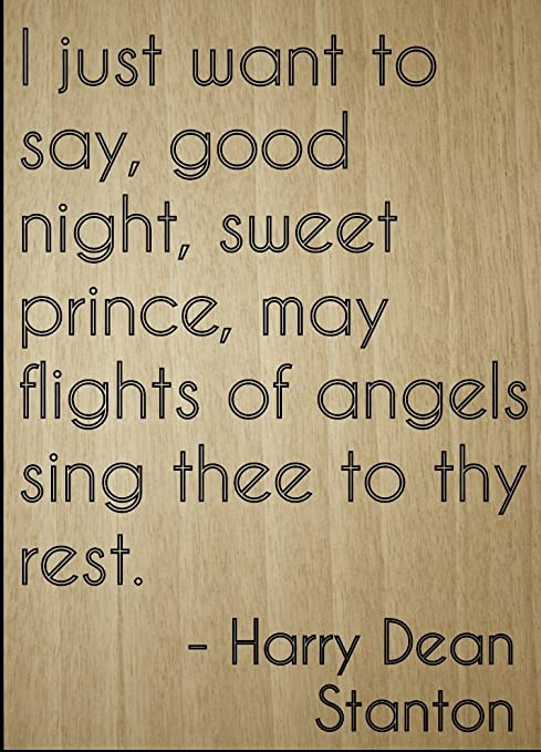 Amazoncom I Just Want To Say Good Night Sweet Quote By