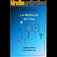 La Molécule de Floc (French Edition)