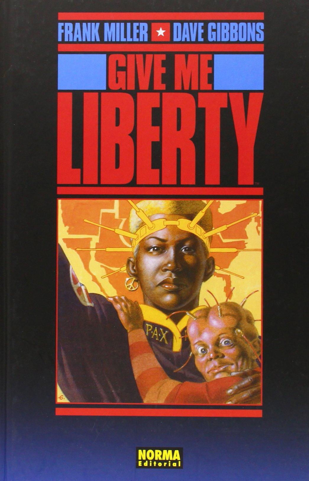 Give me liberty (CÓMIC USA)