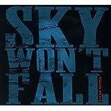 SKY WONT FALL