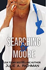 Searching For Moore (Needing Moore Series Book 1) Kindle Edition
