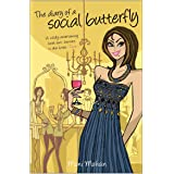 Diary of a social butterfly,The