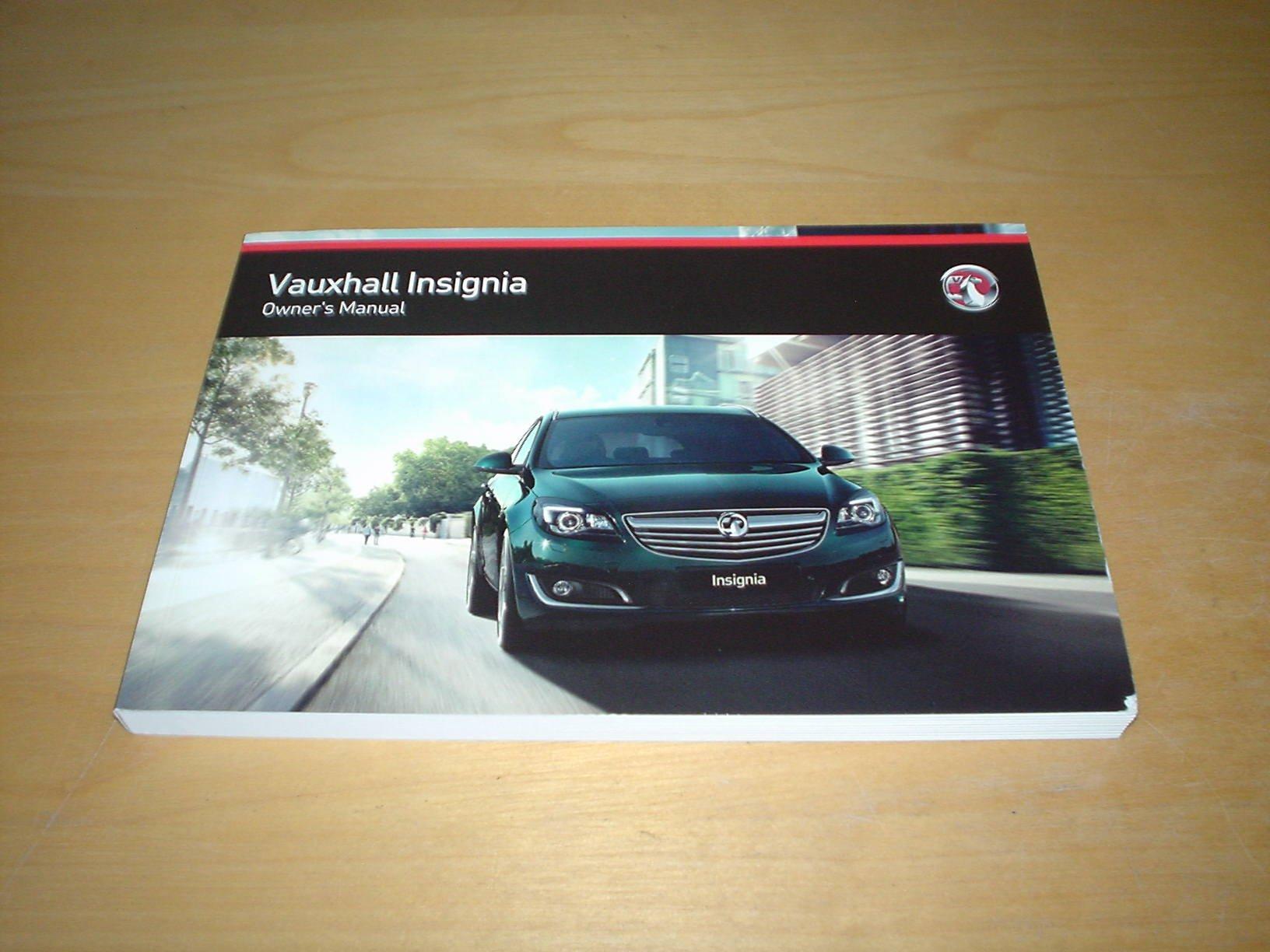 vauxhall opel insignia owners manual handbook 2013 2016 1 4 rh amazon co uk opel insignia user manual opel insignia service repair manual download