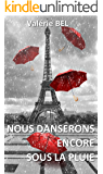 Nous danserons encore sous la pluie (French Edition)