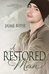 A Restored Man (The Men of Halfway House Book 3) Kindle Edition