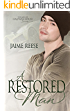 A Restored Man (The Men of Halfway House Book 3) (English Edition)