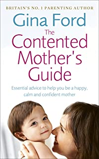 The Contented Baby's First Year: The secret to a calm and contented