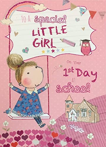 1st Day at School Card ~ To A Special Little Girl