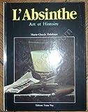 L'Absinthe : Art et Histoire