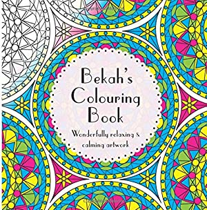 Bekah's Colouring Book: Adult colouring featuring mandalas, abstract and floral artwork