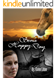 Some Happy Day (Rescued.A Series of Hope Book 1)