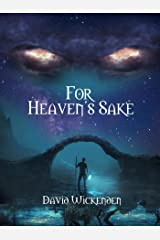 For Heaven's Sake Kindle Edition