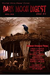 Dark Moon Digest Issue #35 Kindle Edition