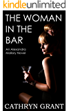 The Woman In the Bar (A Psychological Suspense Novel) (Alexandra Mallory Book 5)