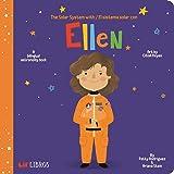 The Solar System with - El Sistema Solar con Ellen (English and Spanish Edition)