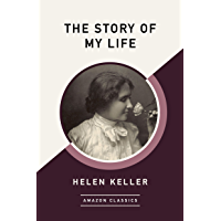 The Story of My Life (AmazonClassics Edition)