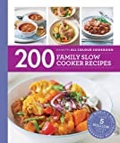 200 Family Slow Cooker Recipes: Hamlyn All Colour Cookbook (Hamlyn All Colour Cookery)