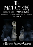 The Phantom King (The Kings Book 2)