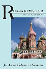 RUSSIA REVISITED: Come Take a Tour with Me Paperback