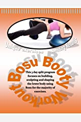Bosu Booty Workout: Unique Exercises & Amazing Results Kindle Edition