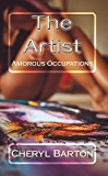 The Artist (Amorous Occupations Book 1)