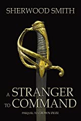 A Stranger to Command Kindle Edition
