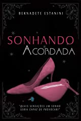 Sonhando Acordada: Conto eBook Kindle