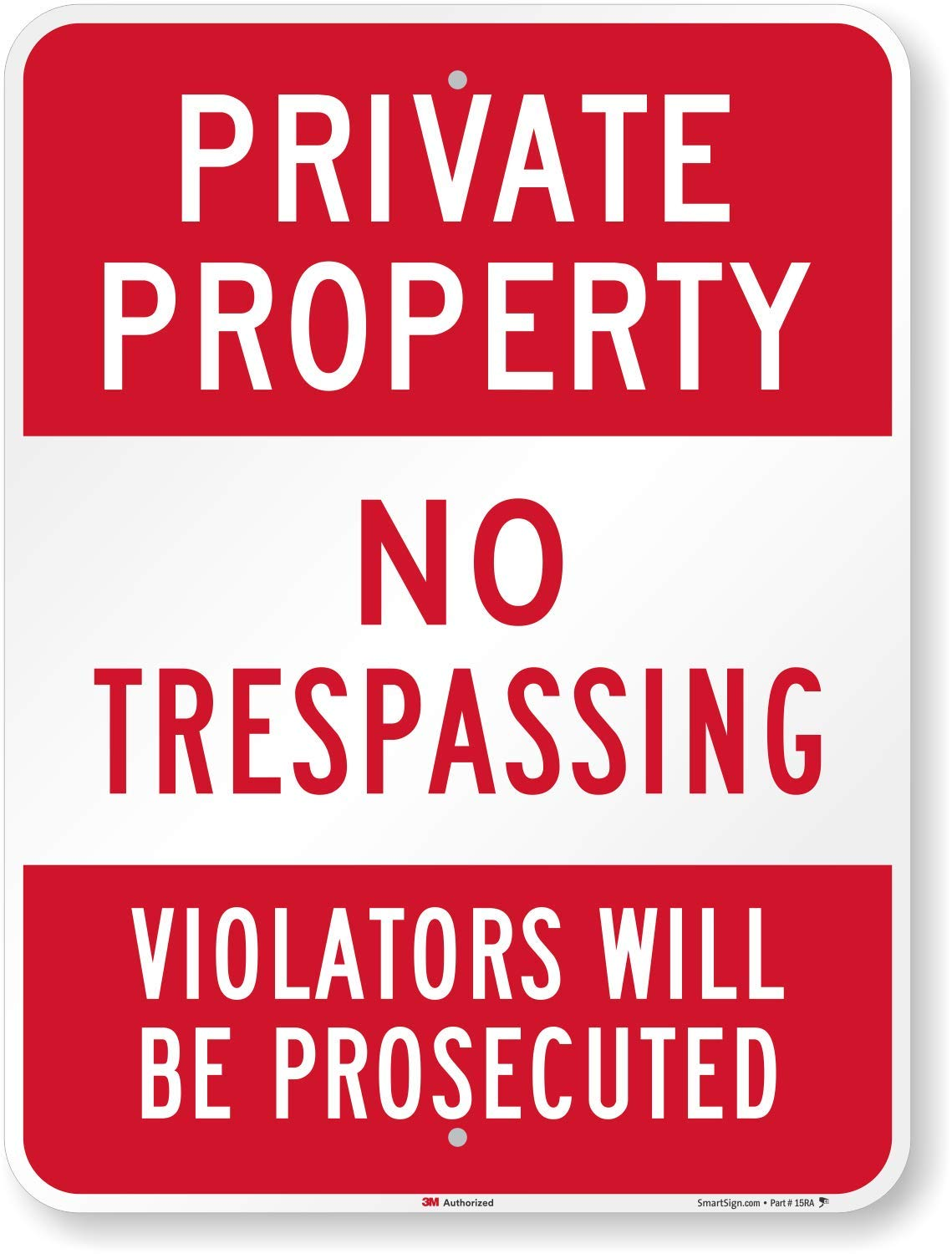 ''Private Property - No Trespassing, Violators Prosecuted'' Sign By SmartSign | 18'' x 24'' 3M Engineer Grade Reflective Aluminum