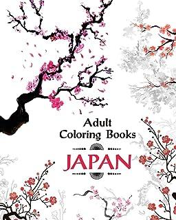 Adult Coloring Book Japan Amazing Japanese Art And Designs Sakura Flowers Animals Garden