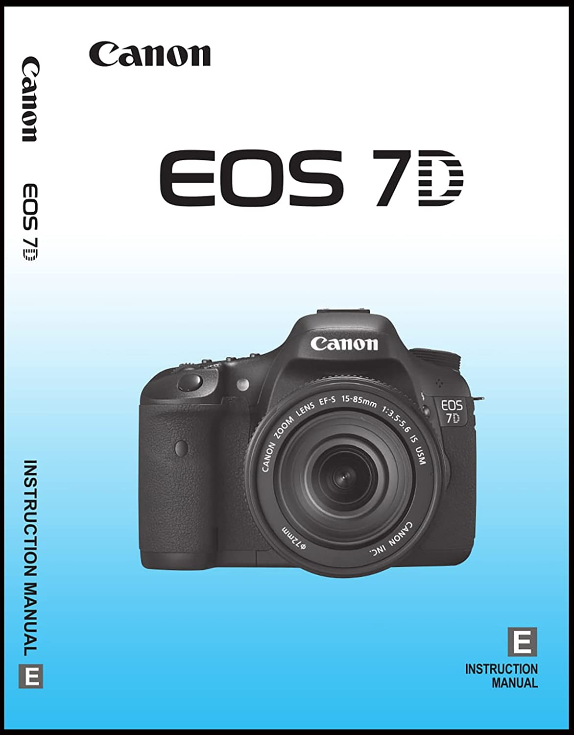 Amazon.com: Big Mike's Canon EOS 7D Digital Camera User's Instruction Manual:  Home Improvement