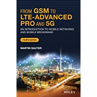 From GSM to LTE-Advanced 4Ed C: An Introduction to Mobile Networks and Mobile Broadband
