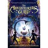 The Adventurers Guild (Adventurers Guild, The, Book 1) (The Adventurers Guild, 1)