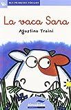 Vaca Sara, La -Lc- (Mis Primeras Páginas)