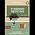 Livro infantil para o filho gostar de matemática.: O Menino Detetive: livro infantil, educação, matemática. (Contos infantis que inspiram. 6)