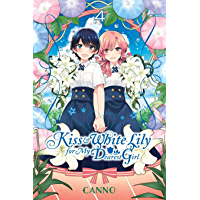 Kiss and White Lily for My Dearest Girl Vol. 4 book cover