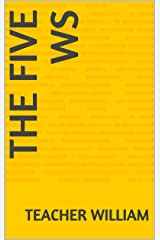The Five Ws (Learn English) Kindle Edition
