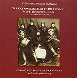 Forgotten Songs of Ukrainians