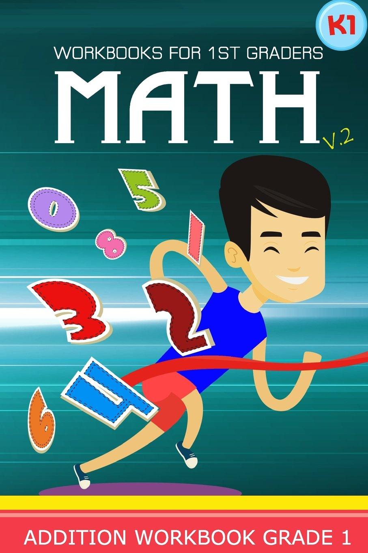 Workbooks for 1st Graders Math Volume 2: Kindergarten Workbook Math ...