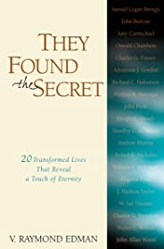 They Found the Secret: Twenty Lives That Reveal a Touch of Eternity (Clarion Classic)
