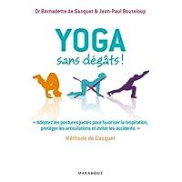 Yoga sans dégâts - Méthode de Gasquet