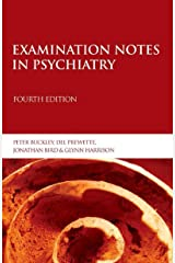 Examination Notes in Psychiatry (Arnold Publication) Kindle Edition