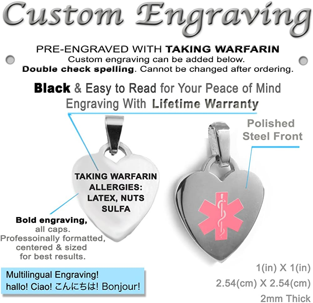 My Identity Doctor Pre-Engraved /& Customized Taking Warfarin Medical ID Heart Pendant Necklace Pink Made in USA Steel