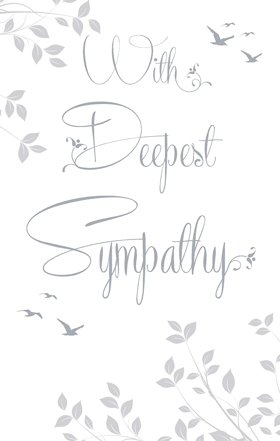 LOVELY WORDS FLOWERS /& BIRDS WITH DEEPEST SYMPATHY GREETING CARD