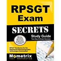 RPSGT Exam Secrets: RPSGT Test Review for the Registered Polysomnographic Technologist Examination