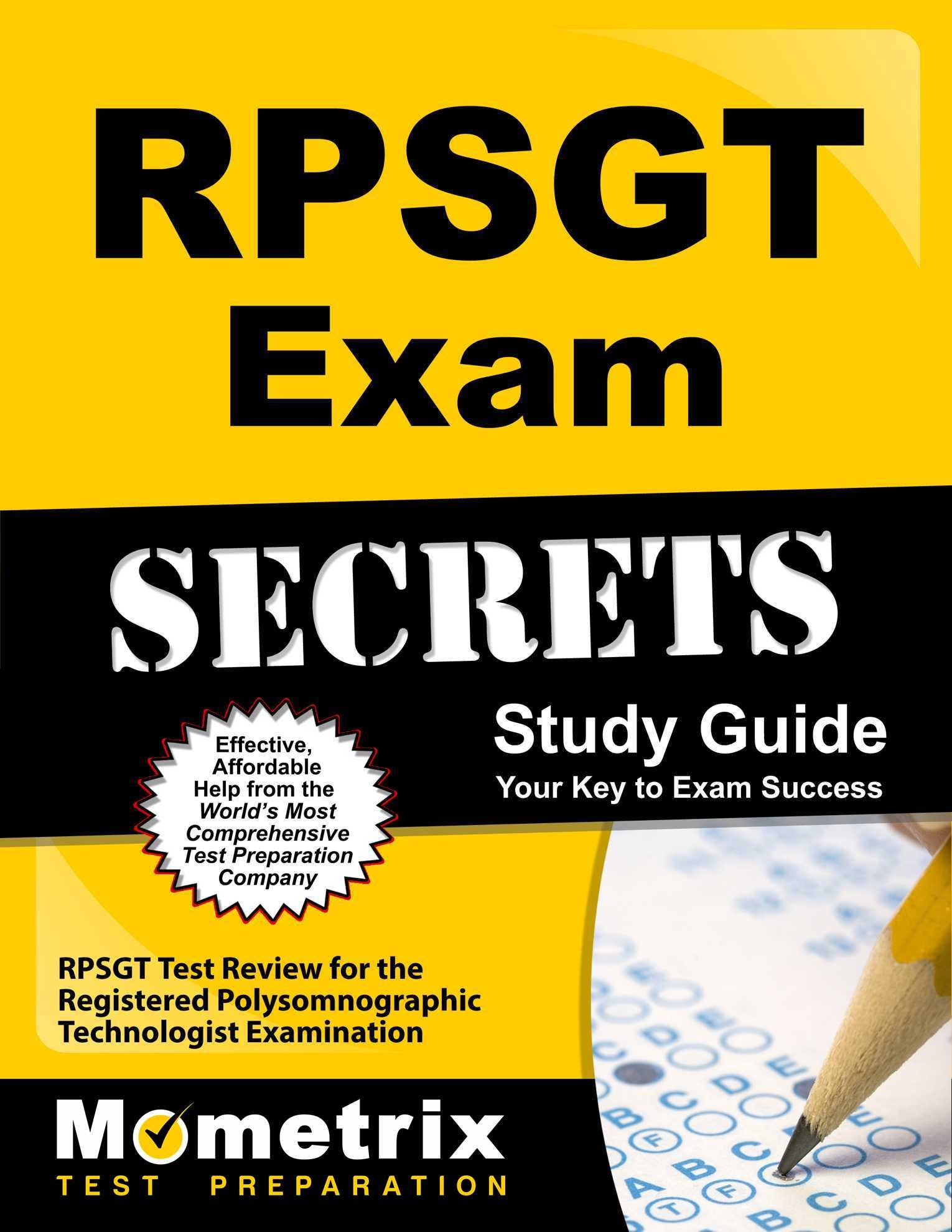 RPSGT Exam Secrets Study Guide: RPSGT Test Review for the Registered  Polysomnographic Technologist Examination: RPSGT Exam Secrets T:  9781610728331: Books ...