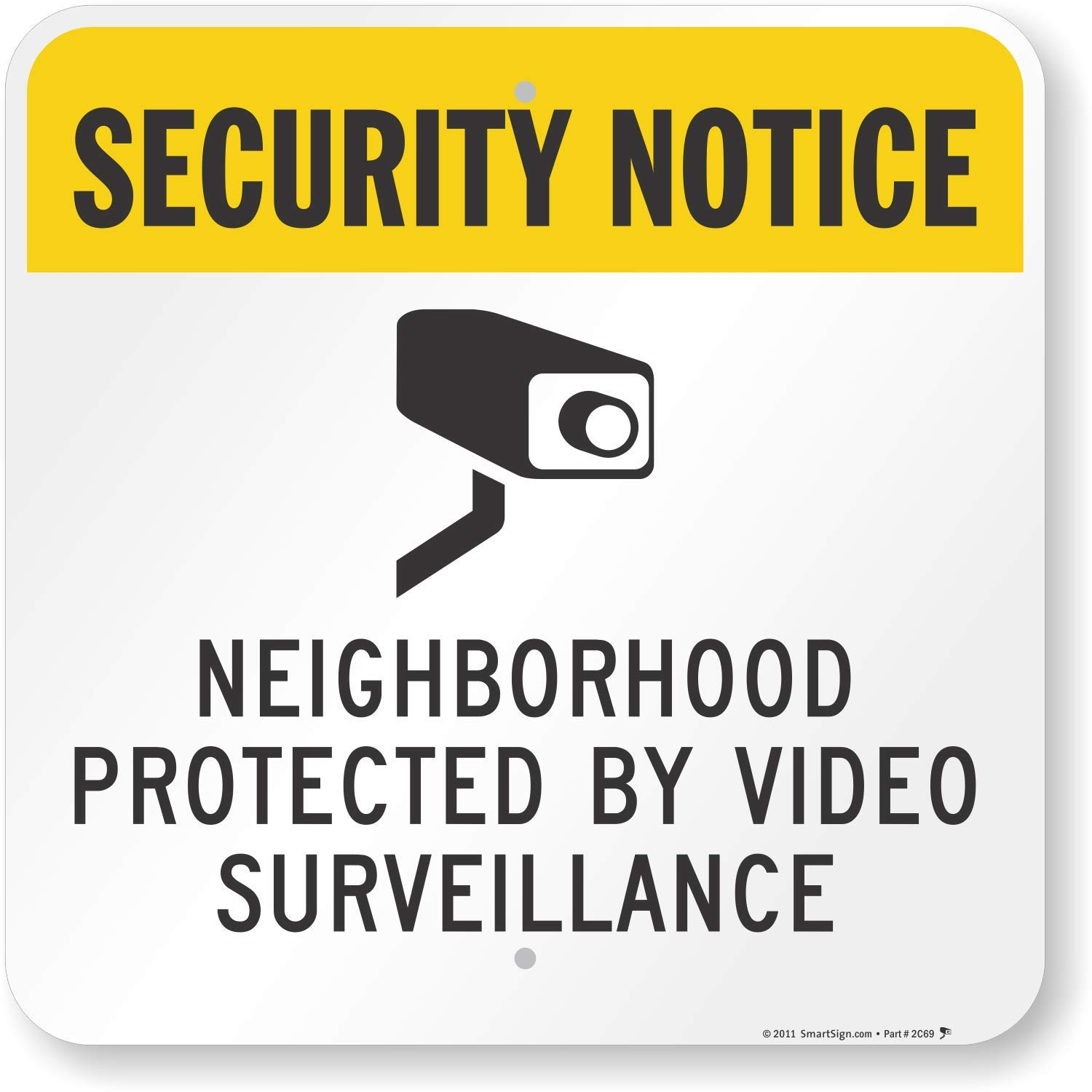 SmartSign ''Neighborhood Protected by Video Surveillance'' Sign   18'' x 18'' Aluminum by SmartSign