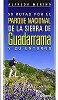 50 Rutas Por El Parque Nacional De La Sierra De